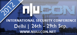 nullcon Security Conference Delhi 2012 Highlights/Agenda